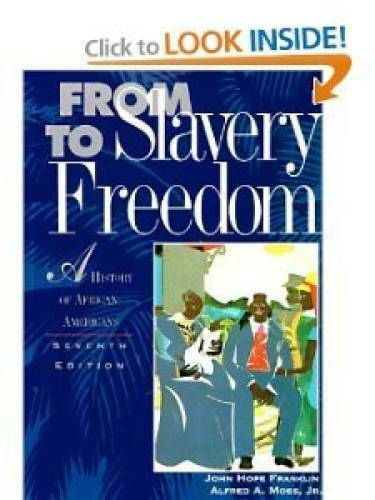 Study Guide to Accompany From Slavery to Freedom: A History of Afri - ACCEPTABLE