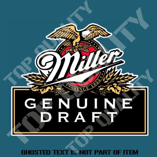 Vinyl Sticker Decal Full Color Miller Genuine Draft Bar Man Cave