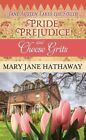 Pride, Prejudice and Cheese Grits by Mary Jane Hathaway (Hardback, 2014)
