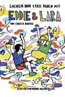 Lachen und Spass haben mit Eddie & Lara von Christa Barfuss (2015, Taschenbuch)