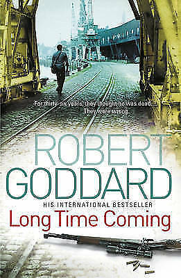 "1 of 1 - ""AS NEW"" Long Time Coming: Crime Thriller, Goddard, Robert, Book"