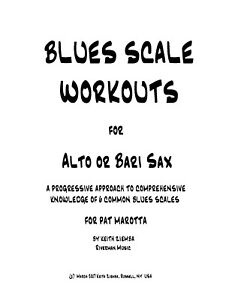 Details about Blues Scale Workouts for Alto or Bari Sax Keith Ziemba 194  pp  New