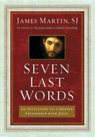 Seven Last Words: An Invitation To A Deeper Friendship With Jesus on sale