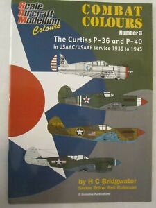 Combat-Colours-Number-3-The-Curtiss-P-36-and-P-40-in-USAAC-USAAF-Service