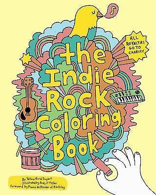Indie Rock Coloring Book, Yellow Bird Project, Acceptable Book