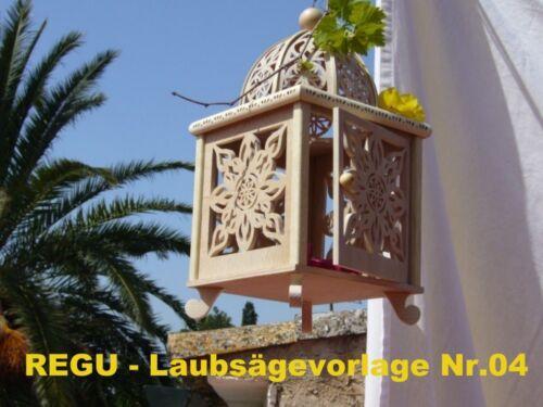 REGU - Laubsägevorlage Nr.04 für  LATERNE / LEUCHTER  für Dekorationsartikel +