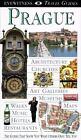 Eyewitness Travel Guide: Prague by Dorling Kindersley Publishing Staff and DK Travel Writers Staff (1994, Paperback)