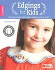 Edgings for Kids by Cony Larsen (Paperback, 2015)