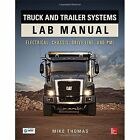 Truck and Trailer Systems Lab Manual by Mike Thomas (Paperback, 2014)