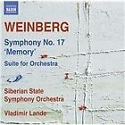 """Mieczyslaw Weinberg - Weinberg: Symphony No. 17 """"Memory""""; Suite for Orchestra (2016)"""