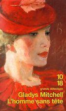 L'homme sans tête // Gladys MITCHELL // Grands détectives // Collection 10/18