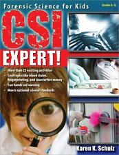 Csi Expert! : Forensic Science for Kids by Karen K. Schulz (2008, Paperback)