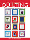 The Complete Book of Quilting: The Ultimate Guide to Quilting, Applique and Patchwork by Maggi McCormick Gordon (Hardback, 2005)