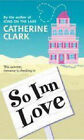 So Inn Love by Catherine Clark (Paperback, 2007)