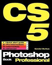 Photoshop CS5 Book, Professional (Volume 1)
