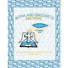 Alpha and Omegabets by Lillian C Himbrick (Paperback / softback, 2013)