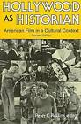 Hollywood as Historian: American Film in a Cultural Context by The University Press of Kentucky (Paperback, 1998)