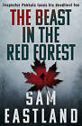The Beast in the Red Forest by Sam Eastland (Paperback, 2015)