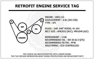 2005 ls2 6 0l corvette retrofit engine service tag belt. Black Bedroom Furniture Sets. Home Design Ideas