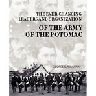 Ever-changing Leaders Organization Army Potomac George S Maharay 9781440179471