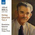 Alfred Hill: String Quartets, Vol. 4 (CD, Nov-2011, Naxos (Distributor))