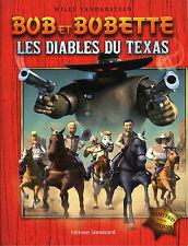 "BOB&BOBETTE ""Les diables du texas"" + POSTER...VANDERSTEEN Neuf !"