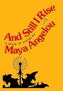 And Still I Rise Selected Poems By Maya Angelou 1978 Hardcover