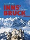 Innsbruck von Bernhard Aichner und Georg Hasibeder-Plankensteiner (2013, Gebundene Ausgabe)