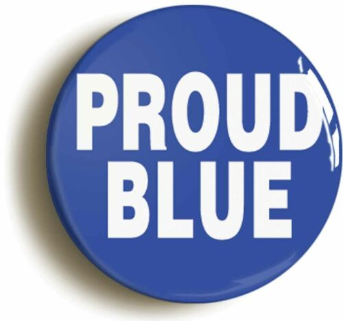 PROUD BLUE FUNNY FOOTBALL BADGE BUTTON PIN