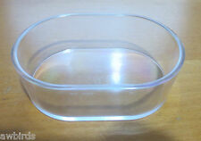 6 x QUALITY CLEAR OVAL DISHES / FEEDER / POTS / SEED CONTAINERS