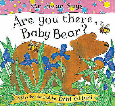 Mr. Bear Says Are You There, Baby Bear? by Gliori, Debi