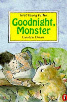 FIRST YOUNG PUFFIN GOODNIGHT, MONSTER, Dinan, Carolyn, Very Good Book