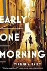 Early One Morning by Virginia Baily (Paperback / softback, 2016)