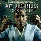 90 Degrees Of Shade:Image And Identity In The West von Stuart Baker und Paul Gilroy (2014, Gebundene Ausgabe)