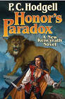 Honor's Paradox by P. C. Hodgell (Paperback, 2011)