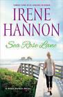 Sea Rose Lane: A Hope Harbor Novel by Irene Hannon (Paperback / softback, 2016)