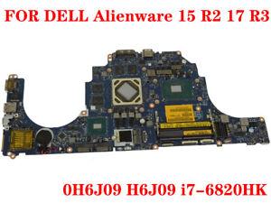 For Dell Alienware 15 R2 17 R3 Laptop Motherboard H6j09 I7 6820hk 100 Test Work Ebay