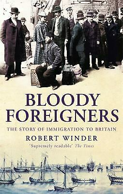 Bloody Foreigners by Winder, Robert
