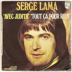 LAMA-Serge-45-tours-7-034-SP-034-AVEC-JUDITH-034-F-Reduit-RARE