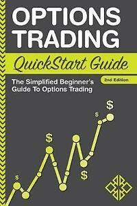 Options-Trading-Quickstart-Guide-The-Simplified-Beginner-039-s-Guide-to-Options