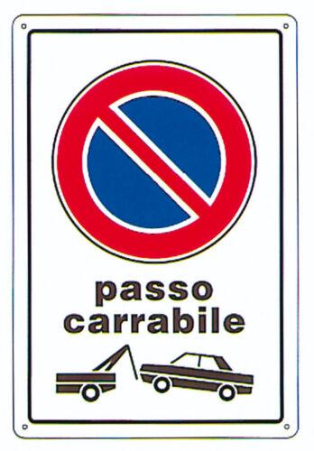 CARTELLO TARGA SEGNALETICA IN PVC PASSO CARRABILE cm 20 x 30