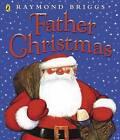 Father Christmas by Raymond Briggs (Paperback, 1975)