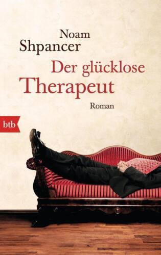 1 von 1 - Der glücklose Therapeut von Noam Shpancer (2015, Taschenbuch)