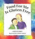 Food for Me is Gluten Free by Sally Learey (Paperback, 2007)