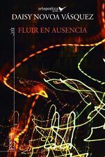 Fluir en Ausencia by Daisy Novoa (2014, Paperback)