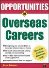 Opportunities in Overseas Careers by Blythe Camenson (Paperback, 2004)
