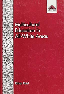 Multicultural Education in All-White Areas by Patel, Kishor-ExLibrary