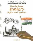 How to Draw India's Sights and Symbols by Melody S Mis (Hardback, 2005)
