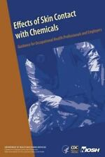 Effects of Skin Contact with Chemicals : Guidance for Occupational Health...