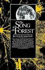 Song of the Forest by Colin MacKay (Paperback / softback, 1998)